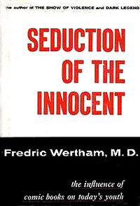 Picture of the cover of Fredick Wertham's Seduction of the Innocent book